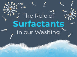 the role of surfactants in our washing